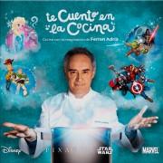 Ferran Adrià & Walt Disney produisent » Te Cuento en la Cocina «