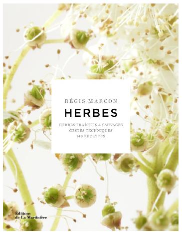 Régis Marcon - Herbes