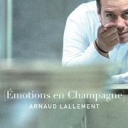 Émotions en Champagne/Arnaud Lallement – Un livre qui se mange et se dévore des yeux /2-