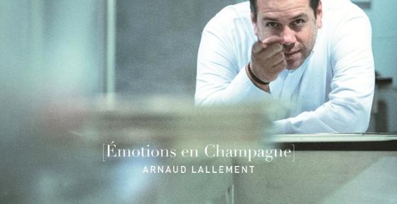 émotions En Champagnearnaud Lallement Un Livre Qui Se Mange Et Se