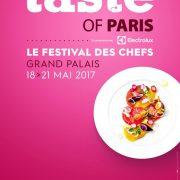Taste Of Paris – revient  au Grand Palais à Paris du 18 au 21 mai 2017, réservez dès à présent !