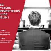 Posez vos questions à un inspecteur du Guide Michelin avant le 22 janvier sur Tweeter