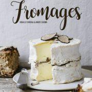 Fromages – Coralie Ferreira & Aimery Chemin – La France sur un plateau