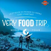Very Food Trip – La cuisine comme point de rencontre partout dans le monde – sur Planète+