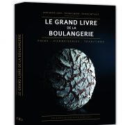 Le grand livre de la boulangerie – Pains, viennoiseries & traditions