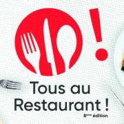 Tous au Restaurant – J-5 pour les réservations – Profitez de l'offre un menu acheté = un menu offert