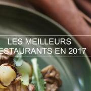 Les meilleurs restaurants 2017 de France, d'Europe et du Monde par TripAdisor 2017