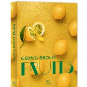 Cédric Grolet – Fruits – Notre «La Poule sur un Mur» a le bec sucré – Beaux livres, belles bûches