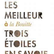 René & Maxime Meilleur en leur Bouitte – Il était une fois Saint-Martin-de-Belleville … Beaux Livres de Chefs
