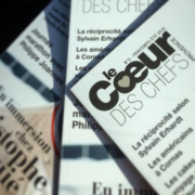 Le prochain numéro du magazine – Le Coeur des Chefs – sort demain, les chefs ont rendez-vous chez Christophe Bacquié au Castellet