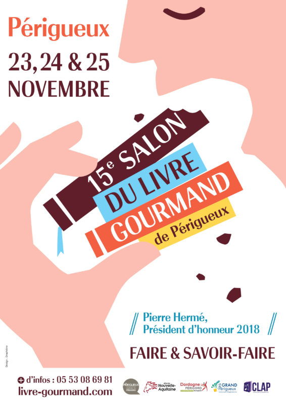 Salon Du Livre Gourmand De Périgueux Retenez La Date 23 24 25
