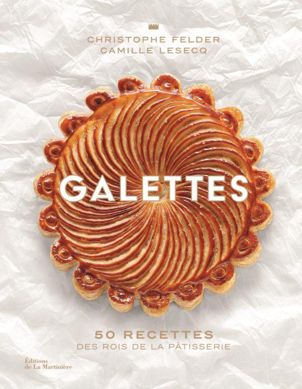 livre galettes 50 recettes christophe felder charlotte lesecq