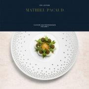 Mathieu Pacaud – Livre Collection du chef – Cuisine Gastronomique Volume 1 – C'est du lourd