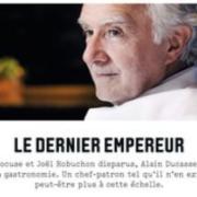 Alain Ducasse au quotidien Les Échos – »Je ne mélange pas l'humain et les affaires» – Le dernier Empereur de la cuisine française