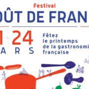 Goût de France – C'est parti ! Fêtez le printemps de la gastronomie française du 21 au 24 mars 2019