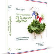 Livres – Si nous passions au vert – Nouveau manuel de la cuisine végétale – Rebecca Leffler