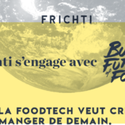 Frichti lance le mouvement Build The Future of Food