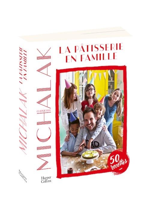 La Patisserie En Famille Par Christophe Michalak