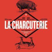 1 nouveau jour, 1 livre nouveau – La Charcuterie – sélection gourmande à découvrir jour après jour