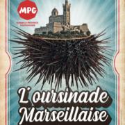 L'Oursinade Marseillaise – Le premier événement majeur et iodé de MPG 2020 samedi 29 février