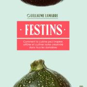 Livre «FESTINS» – de Guillaume Lamarre