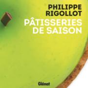Un Livre, Un Jour «Pâtisseries de saison» par Philippe Rigollot