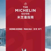 Guide Michelin 2021 Hong Kong Macau – Les  2 nouveaux 2** Tate & L'Envol et les 8 nouveaux 1*