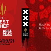 The Best Chefs Awards 2021 se tiendra à Amsterdam en septembre