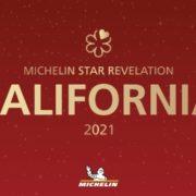 Guide Michelin Californie 2021 – 5 nouveaux restaurants décrochent 2 étoiles et 22 restaurants brillent désormais d'une étoile !