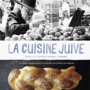 La Cuisine Juive par Annabelle Schachmes – » Oublier ces recettes, ce serait oublier notre histoire «