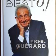 B E S T O F – Michel Guérard – Le bonheur est dans « Les Près »