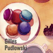 Beaux livres sucrés # 3 – Surprises & Gourmandises par Pierre Hermé – Dans la tête de Pierre H. par Gilles Pudlowski