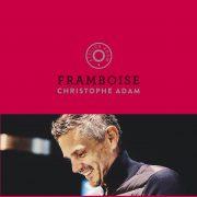 Christophe Adam – «Framboise», un livre à rosir de plaisir