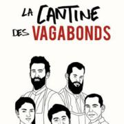 La Cantine des Vagabonds – c'était aujourd'hui au coeur de Lyon, des jeunes chefs en live