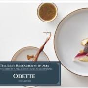 Le classement du 50 Best Restaurants Asias 2019 vient de paraître, – Odette du chef Cantalou Julien Royer installé à Singapour numéro 1
