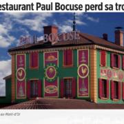 Perte de la troisième étoile pour la Maison Paul Bocuse – La presse en parle –
