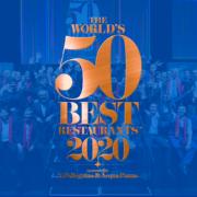 Le 50Best 2020 annule sa prochaine sélection, rendez-vous en 2021 – Cette année sera consacrée à soutenir la gastronomie mondiale