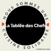 Solidaire un jour et toujours – La Tablée des Chefs et «Les Cuisines Solidaires» cuisinent pour les plus démunis