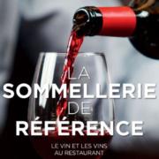 La Sommellerie de référence – indispensable ouvrage de référence sur l'univers du vin