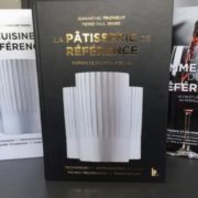 La Pâtisserie de Référence » Livre de Référence des Editions BPI