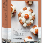 Livre «Le Paris des Pâtisseries» par François Blanc