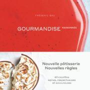Livre «Gourmandise raisonnée» par Frédéric Bau