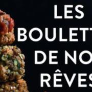 Un jour, un livre – «Les boulettes de nos rêves» par Déborah Dupont-Daguet
