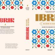 Le livre «Ibrik, ma cuisine des Balkans», par Ecaterina Paraschiv-Poirson, remporte le «Prix de la Francophonie» du PrixEugénie Brazier 2020