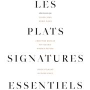 Lisez des livres et cuisinez ! «Les Plats Signatures Essentiels»