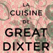 Lisez des livres et cuisinez «La Cuisine de Great Dixter»