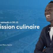 Mory Sacko – Une étoile et une émission – Cuisine Ouverte – Premier rendez-vous samedi 27 février à 20h25